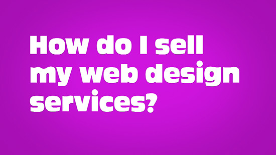 How To Sell Web Design Services
